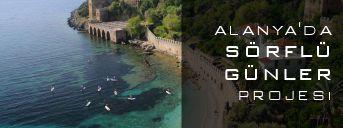 Alanya'da Dalga Sörflü Günler Projesi